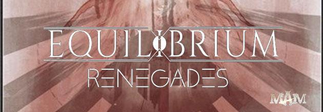 Equilibrium_-_Renegades.jpg