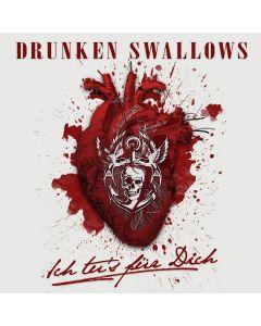 DRUNKEN SWALLOWS - Ich tu´s für Dich - MCD - Slipcase