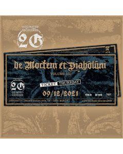 DE MORTEM ET DIABOLUM - Volume VII - Thursday - E-Ticket - 2G-Event