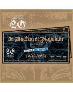 DE MORTEM ET DIABOLUM - Volume VII - Friday - E-Ticket - 2G-Event