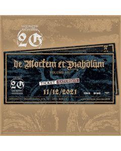 DE MORTEM ET DIABOLUM - Volume VII - Saturday - E-Ticket - 2G-Event
