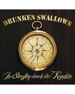 DRUNKEN SWALLOWS - Im Sturzflug durch die Republik - CD