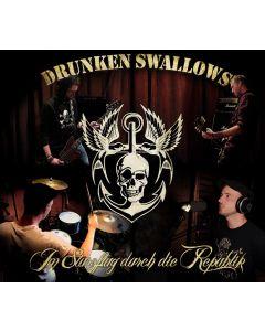 DRUNKEN SWALLOWS - Im Sturzflug durch die Republik - CD plus DVD