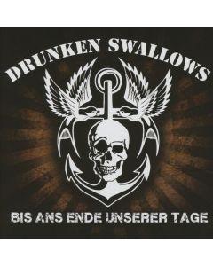 DRUNKEN SWALLOWS - Bis ans Ende unserer Tage - CD