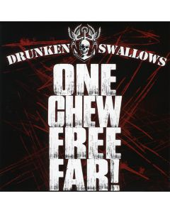 DRUNKEN SWALLOWS - ONE CHEW FREE FAR! - MCD