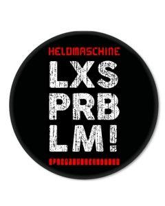 HELDMASCHINE - Luxuproblem - Button / Anstecker