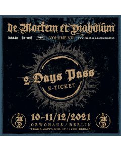 DE MORTEM ET DIABOLUM - Volume VII - 2 Days - E-Ticket