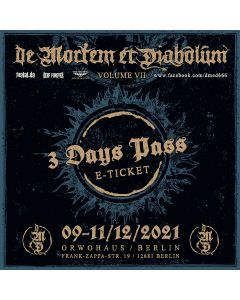DE MORTEM ET DIABOLUM - Volume VII - 3 Days - E-Ticket