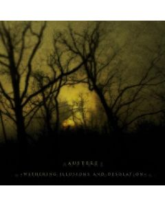 AUSTERE - Withering Illusions and Desolation - CD - DIGI