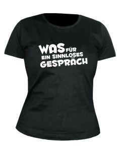 SASCHA GRAMMEL - Was für ein sinnloses Gespräch - GIRLIE - Shirt