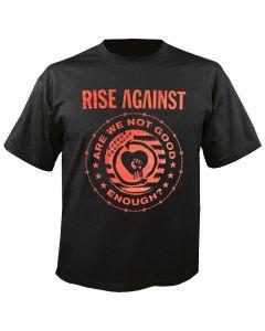 RISE AGAINST - Good Enough - T-Shirt