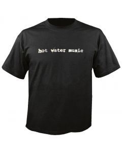 HOT WATER MUSIC - Traditional - T-Shirt