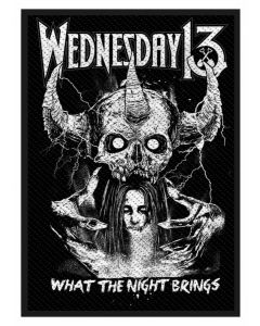 WEDNESDAY 13 - What the Night Brings - Patch / Aufnäher