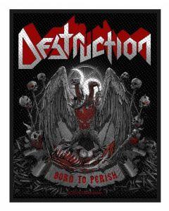 DESTRUCTION - Born to perish - Patch / Aufnäher