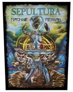 SEPULTURA - Machine Messiah - Backpatch / Rückenaufnäher