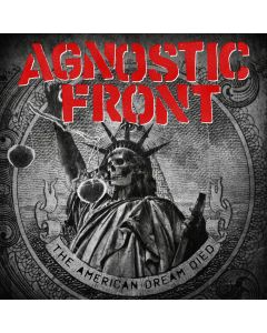 AGNOSTIC FRONT - The American Dream Died - CD