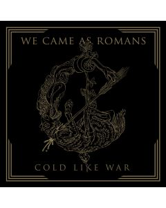 WE CAME AS ROMANS - Cold like War - CD