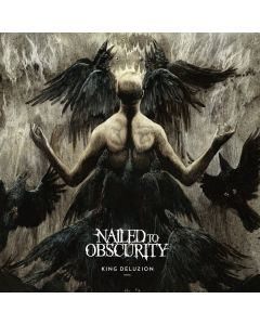 NAILED TO OBSCURITY - King delusion - CD