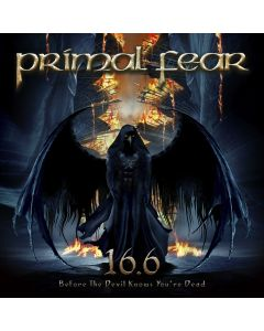 PRIMAL FEAR - 16.6 - Before the devil knows you're dead - CD