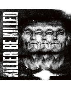 KILLER BE KILLED - Killer be Killed - CD