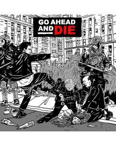 GO AHEAD AND DIE - Go Ahead an Die - CD