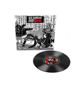 GO AHEAD AND DIE - Go Ahead an Die - LP - Black