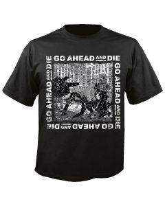 GO AHEAD AND DIE - Go Ahead an Die - Cover - T-Shirt