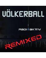 HELDMASCHINE - Völkerball - Radioaktiv - Remix - EP - CD
