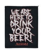 ALESTORM - We are here to drink your Beer - Patch / Aufnäher