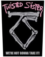 TWISTED SISTER - We are not gonna take it  - Backpatch / Rückenaufnäher